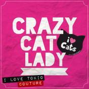 Crazy Cat Lady i Love Tokio Couture